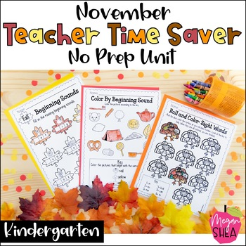 Teacher Time Saver: November No Prep Activities for Kindergarten