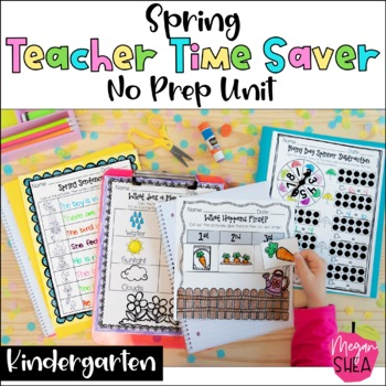 Teacher Time Saver: Spring No Prep Activities for Kindergarten