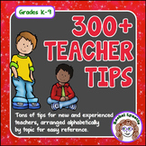 Teaching Tips, 300+ Ideas for Classroom Management, Organization etc.