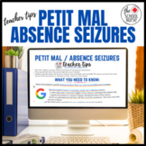 Teacher Tips : Petit Mal Absence Seizures