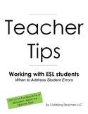 Teacher Tips: When to Address ESL Student Errors