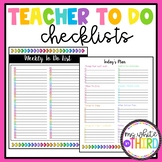 Teacher To Do Checklists - Weekly & Daily