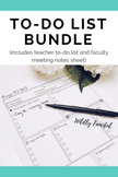 Teacher To-Do List BUNDLE: Teacher To-Do List and Faculty