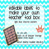 Teacher Tool Box Labels- EDITABLE!- light blue chevron