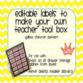 Teacher Tool Box Labels- EDITABLE!- yellow chevron