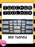 Teacher Toolbox (Bee Themed) - EDITABLE
