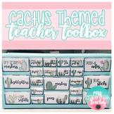 Teacher Toolbox - Cactus Themed (EDITABLE)