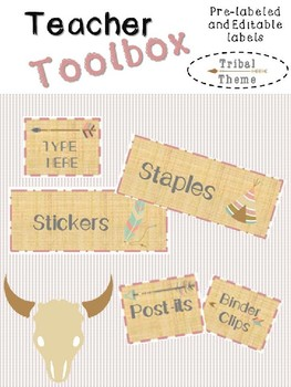 Teacher Toolbox Labels:  Editable     Tribal Theme