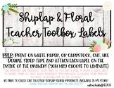 Shiplap & Floral- Teacher Toolbox Labels