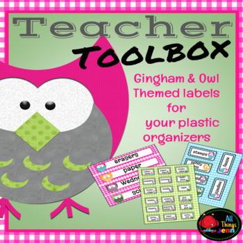 Teacher Toolbox Labels-Gingham & Owl Theme