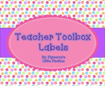 Teacher Toolbox Labels (POLKA DOT AND EDITABLE)