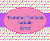 Teacher Toolbox Labels (POLKA DOT AND EDITABLE)