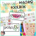 Teacher Toolbox Labels: Tropical Theme