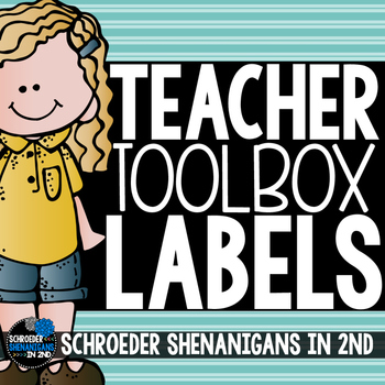 Teacher Toolbox and drawer labels