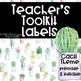 Teacher Toolkit Labels - Cacti Theme - EDITABLE!!