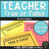 Teacher True or False EDITABLE Printable | Google Classroo