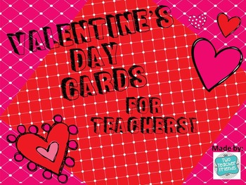 Valentine's for Teachers