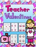 Teacher Valentines (Valentines from Teachers to Students)
