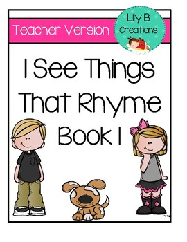 Teacher Version- I See Things That Rhyme Book 1