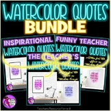 Teacher Watercolor Quote Posters BUNDLE for your office or