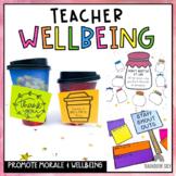 Teacher Wellbeing pack (Boosting Staff Wellbeing & Morale)