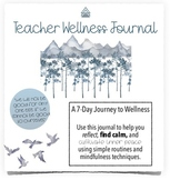 Teacher Wellness Journal 7-Day Journey to Wellness