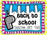 Teacher Whistle Gift Tag