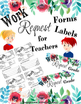 Teacher Work Request Form and Labels for Aids and Substitutes to Help Teachers