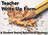 Teacher Write Up Form