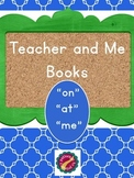 """Teacher and Me Books:  """"at, me, on"""""""