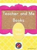 """Teacher and Me Books:  """"this, said"""""""