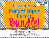 Teacher and Parent Input Rating Forms Bundle