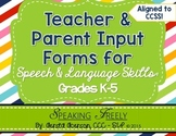 Teacher and Parent Input Rating Forms for Speech Therapy Grades K-5
