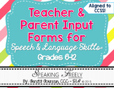 Teacher and Parent Input Rating Forms for Speech Therapy Grades 6-12