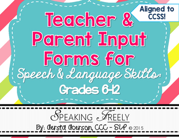 Teacher and Parent Input Rating Forms for Speech Therapy G