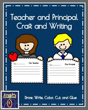 Teacher and Principal Craft and Writing (School Community Helpers)