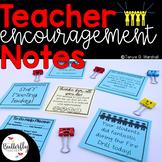 Teacher and Principal Encouragement Notes: Teacher & Principal Appreciation