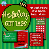 Teacher and Staff Appreciation Gift Tags {Christmas/ Holiday Version}