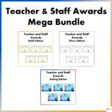 Teacher and Staff Awards Mega Bundle