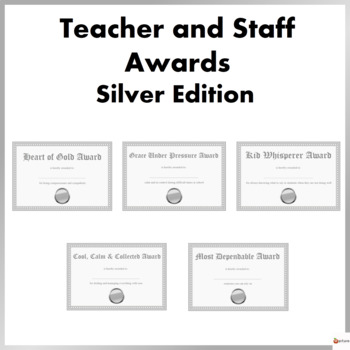 Teacher and Staff Awards Silver Edition