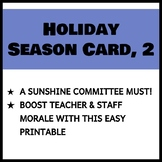 Teacher and Staff Holiday Card 2