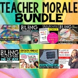 Teacher and Staff Morale Biggest Bundle