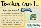 Teacher can I classroom management poster set and display