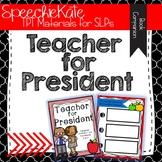 Teacher for President: Book Companion