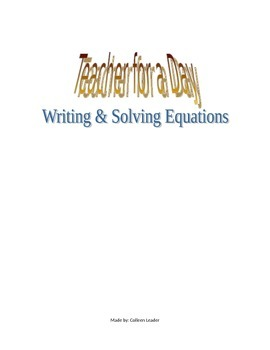 Teacher for a Day Solving Equations