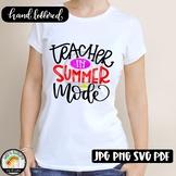 Teacher in Summer Mode SVG Design