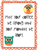 Teacher inspirational posters- coffee themed