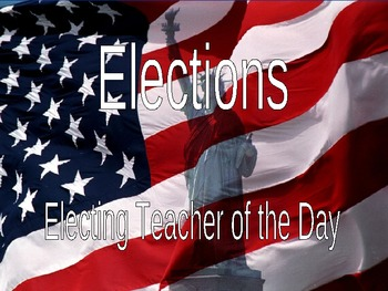 Teacher of the Day ~ Election Unit