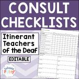Teacher of the Deaf Monthly Consult Checklist-Editable