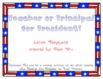 Teacher or Principal for President